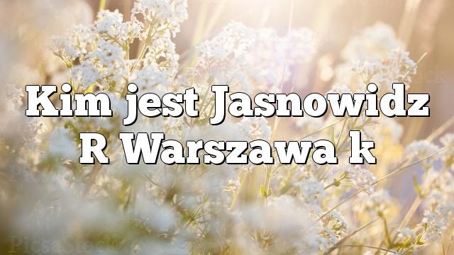 Kim jest Jasnowidz [ Warszawa ]